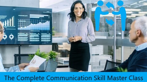 The-Complete-Communication-Skills-Master-Class-for-Life-